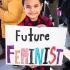 Future Feminist